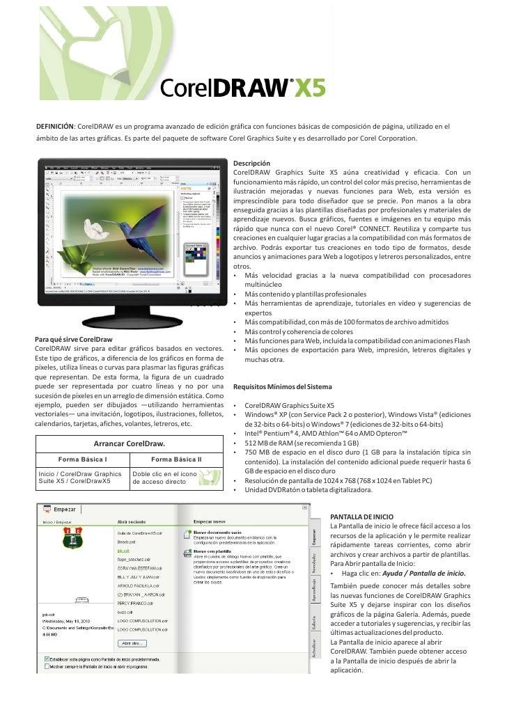 DEFINICIÓN: CorelDRAW es un programa avanzado de edición gráfica con funciones básicas de composición de página, utilizado...