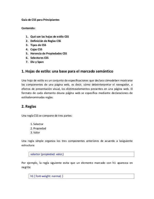 Guía de CSS para Principiantes Contenido: 1. 2. 3. 4. 5. 6. 7.  Qué son las hojas de estilo CSS Definición de Reglas CSS T...