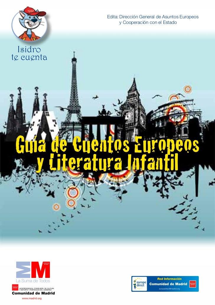 Edita:Dirección General de Asuntos Europeos                   y Cooperación con el Estado  Isidrote cuenta Guía de Cuen...