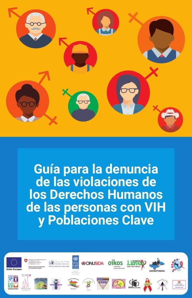 Guía para la denuncia de las violaciones de los Derechos Humanos de las personas con VIH y Poblaciones Clave