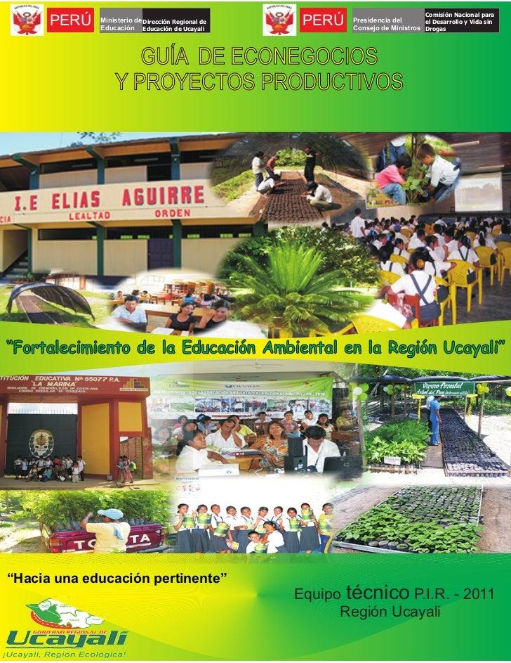 Comisión Nacional para      PERÚ   Ministerio de Dirección Regional de             Educación Educación de Ucayali         ...