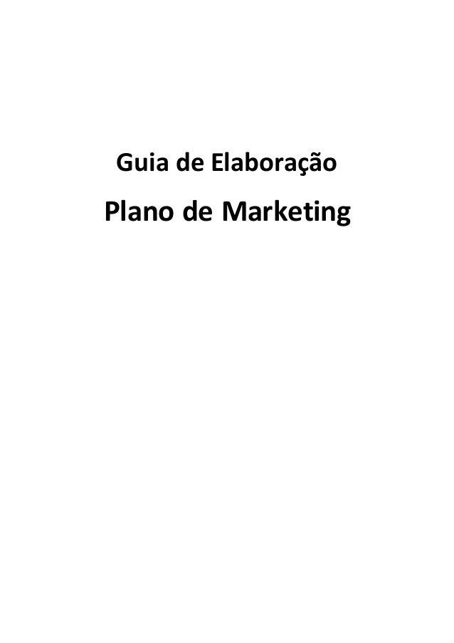 Guia de Elaboração Plano de Marketing