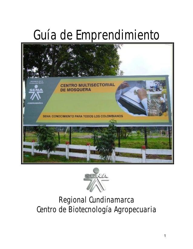 Guía de Emprendimiento       Regional CundinamarcaCentro de Biotecnología Agropecuaria                                    ...