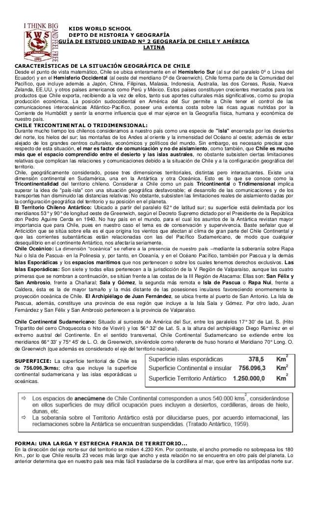 KIDS WORLD SCHOOLDEPTO DE HISTORIA Y GEOGRAFÍAGUÍA DE ESTUDIO UNIDAD Nº 2 GEOGRAFÍA DE CHILE Y AMÉRICALATINACARACTERÍSTICA...