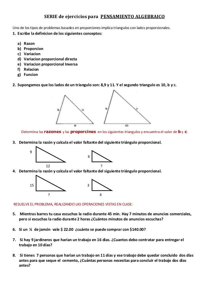 SERIE de ejercicios para PENSAMIENTO ALGEBRAICOUno de los tipos de problemas basados en proporciones implica triangulos co...