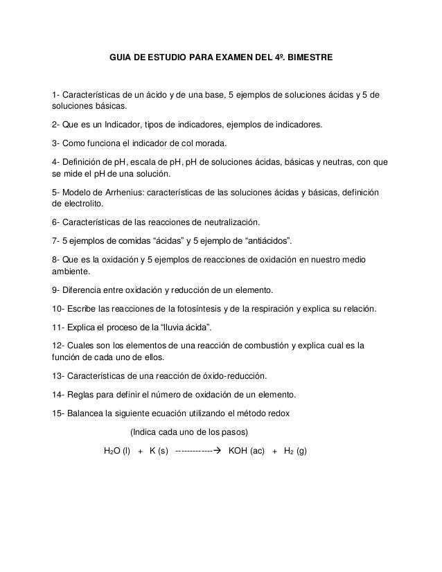 GUIA DE ESTUDIO PARA EXAMEN DEL 4º. BIMESTRE1- Características de un ácido y de una base, 5 ejemplos de soluciones ácidas ...