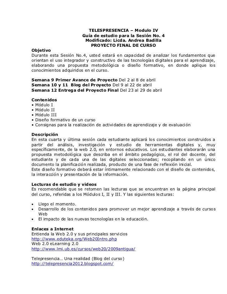 TELESPRESENCIA – Modulo IV                         Guía de estudio para la Sesión No. 4                          Modificad...