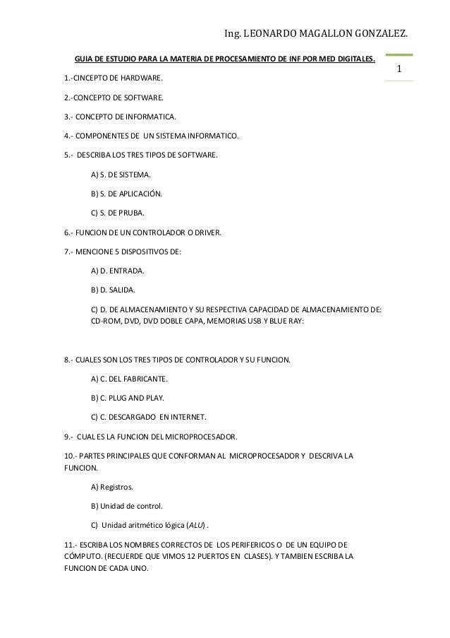 Ing. LEONARDO MAGALLON GONZALEZ. GUIA DE ESTUDIO PARA LA MATERIA DE PROCESAMIENTO DE INF POR MED DIGITALES. 1.-CINCEPTO DE...