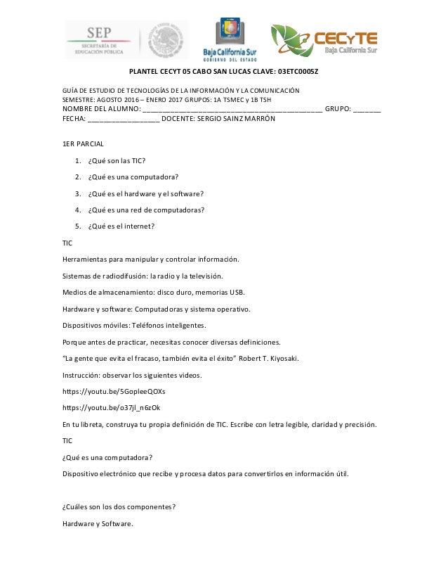 PLANTEL CECYT 05 CABO SAN LUCAS CLAVE: 03ETC0005Z GUÍA DE ESTUDIO DE TECNOLOGÍAS DE LA INFORMACIÓN Y LA COMUNICACIÓN SEMES...