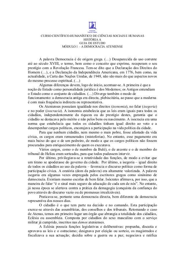 CURSO CIENTÍFICO-HUMANÍSTICO DE CIÊNCIAS SOCIAIS E HUMANAS HISTÓRIA A GUIA DE ESTUDO MÓDULO 1 – A DEMOCRACIA ATENIENSE  A ...