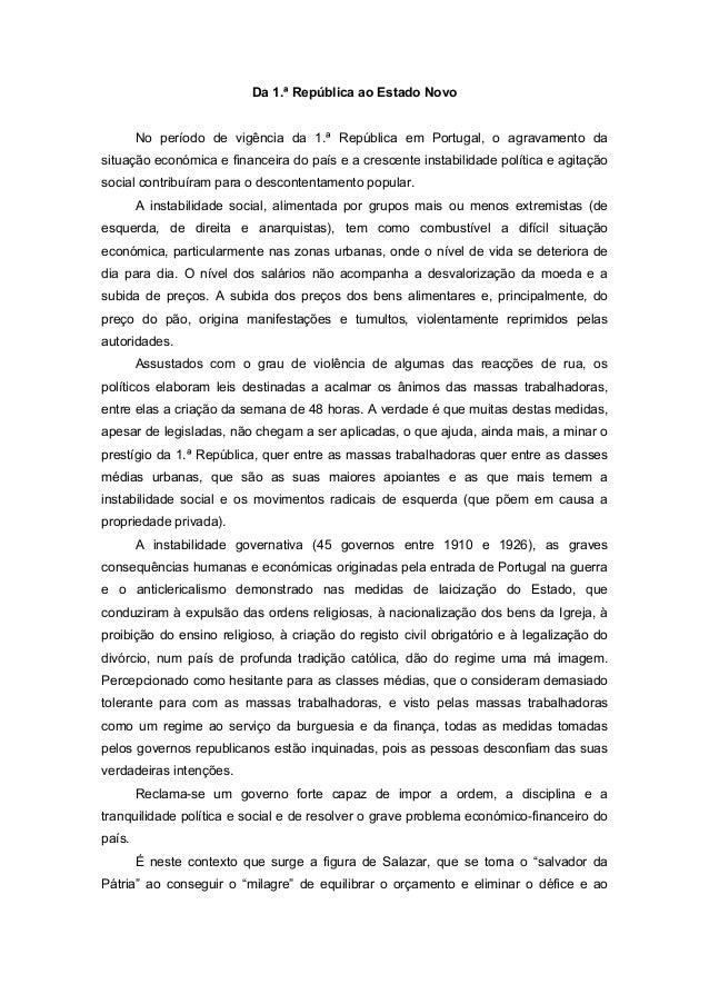 Da 1.ª República ao Estado NovoNo período de vigência da 1.ª República em Portugal, o agravamento dasituação económica e f...