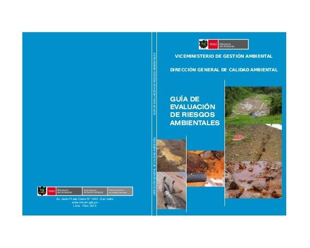 GUÍA DE EVALUACIÓN DE RIESGOS AMBIENTALES DIRECCIÓNGENERALDECALIDADAMBIENTALGUÍADEEVALUACIÓNDERIESGOSAMBIENTALES VICEMINIS...