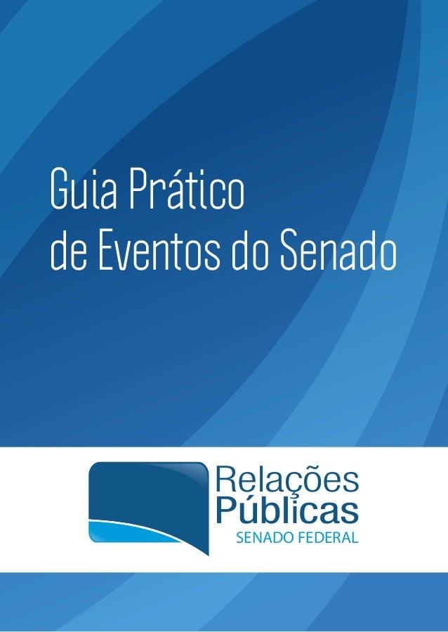 Guia Prático de Eventos do Senado  Relações Públicas SENADO FEDERAL