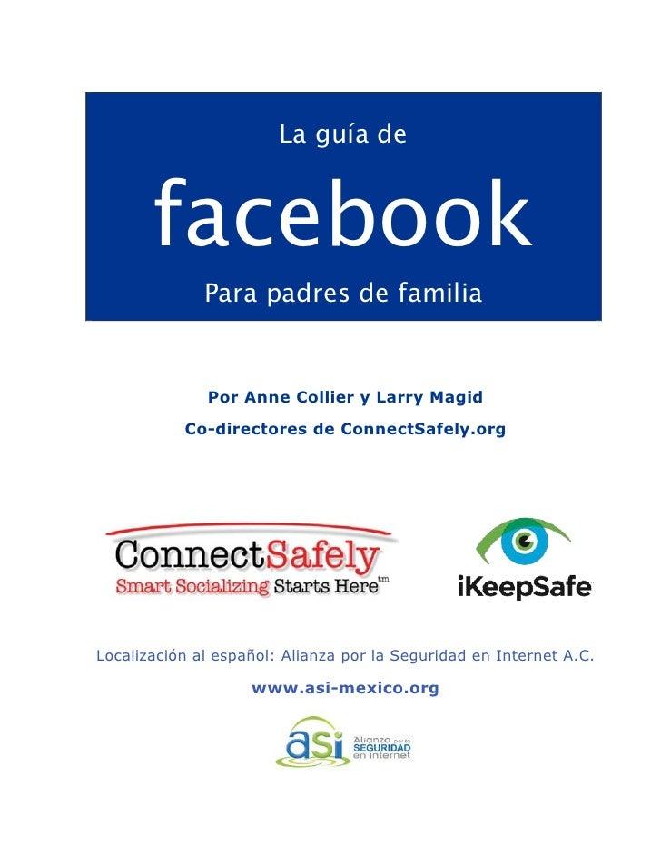 !                            La guía de           facebook                  Para padres de familia                  Por An...