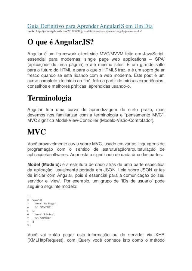Guia Definitivo para Aprender AngularJS em Um Dia Fonte: http://javascriptbrasil.com/2013/10/18/guia-definitivo-para-apren...