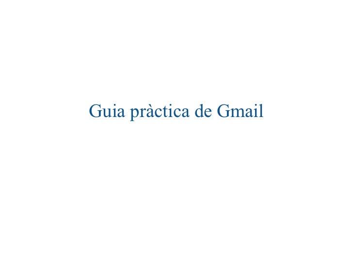 Guia pràctica de Gmail