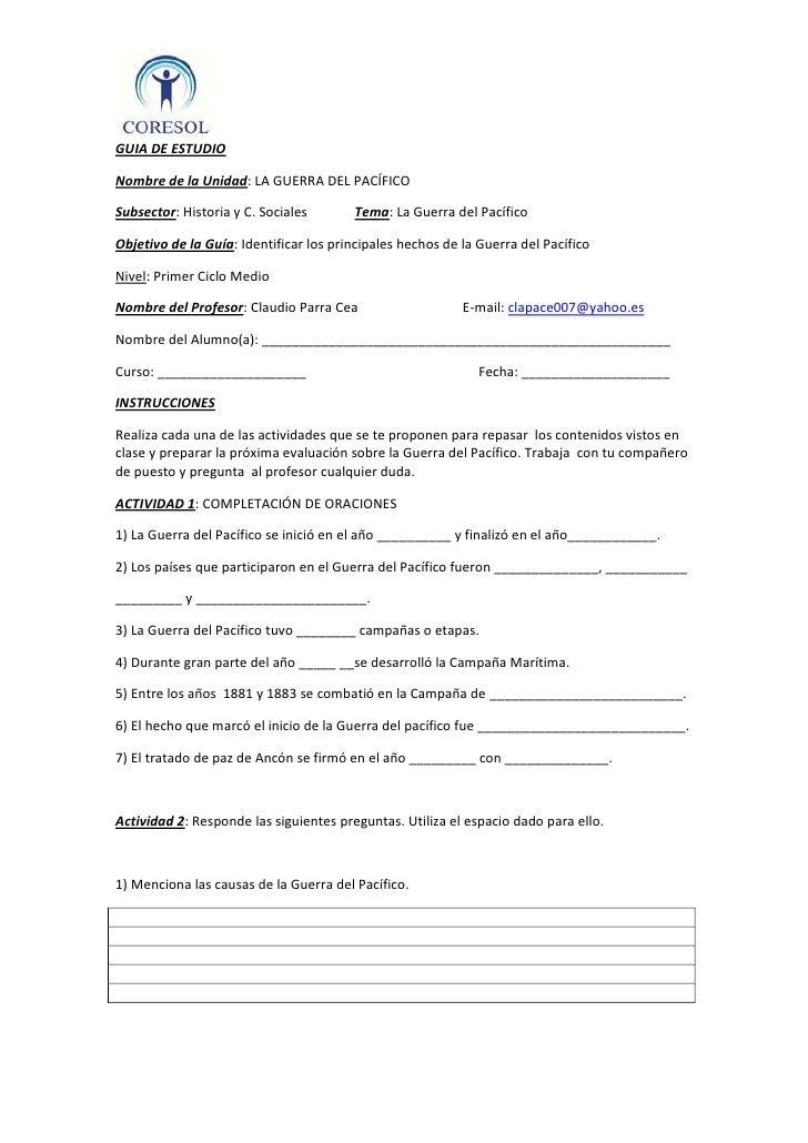 GUIA DE ESTUDIO<br />Nombre de la Unidad: LA GUERRA DEL PACÍFICO<br />Subsector: Historia y C. Sociales              Tema:...