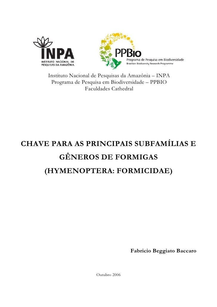 Instituto Nacional de Pesquisas da Amazônia – INPA      Programa de Pesquisa em Biodiversidade – PPBIO                    ...