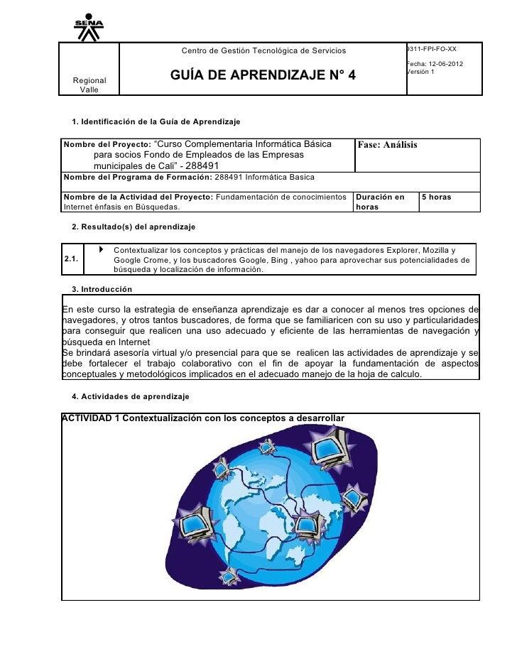 Centro de Gestión Tecnológica de Servicios                 9311-FPI-FO-XX                                                 ...
