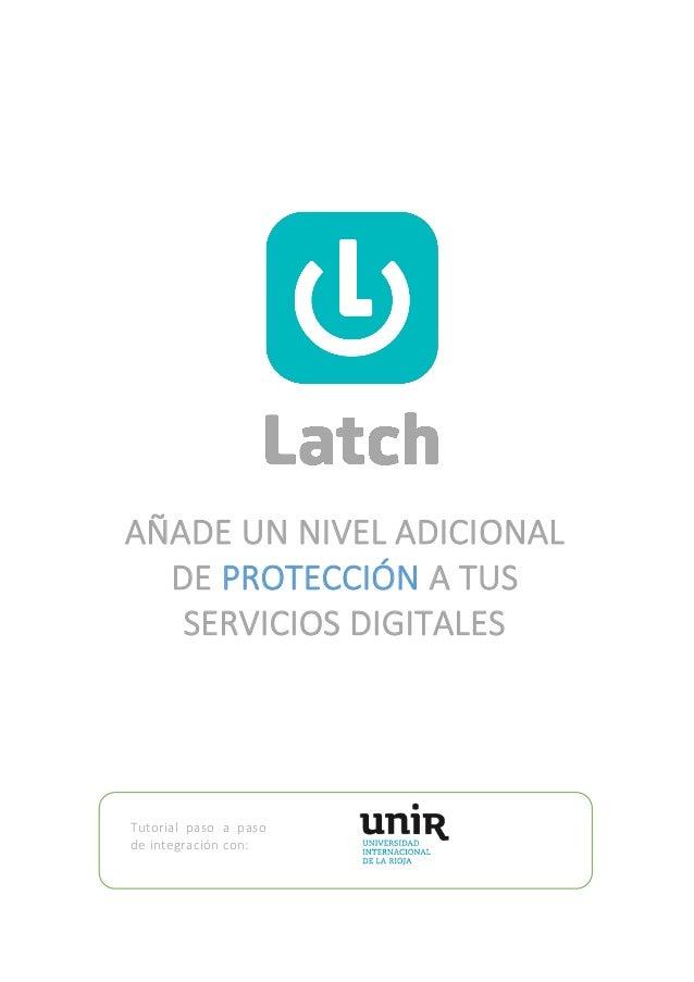 Tutorial paso a paso de integración con:  AÑADE UN NIVEL ADICIONAL DE PROTECCIÓN A TUS SERVICIOS DIGITALES