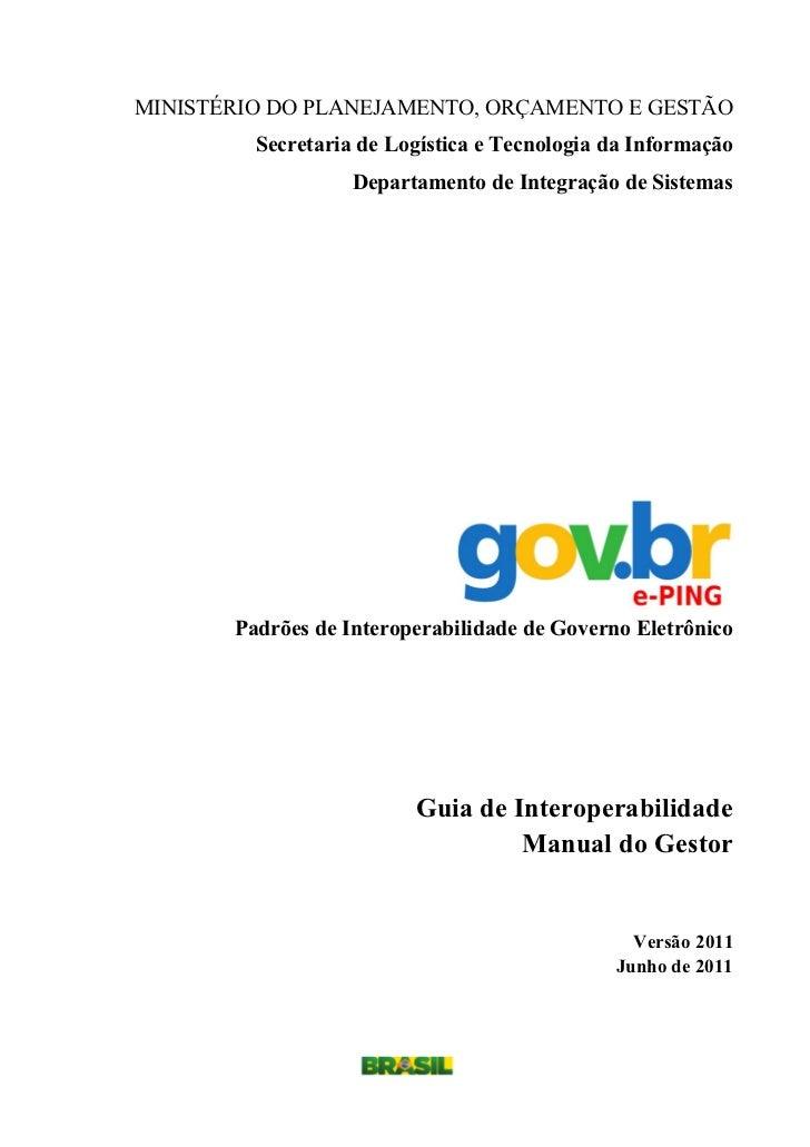 MINISTÉRIO DO PLANEJAMENTO, ORÇAMENTO E GESTÃO         Secretaria de Logística e Tecnologia da Informação                 ...