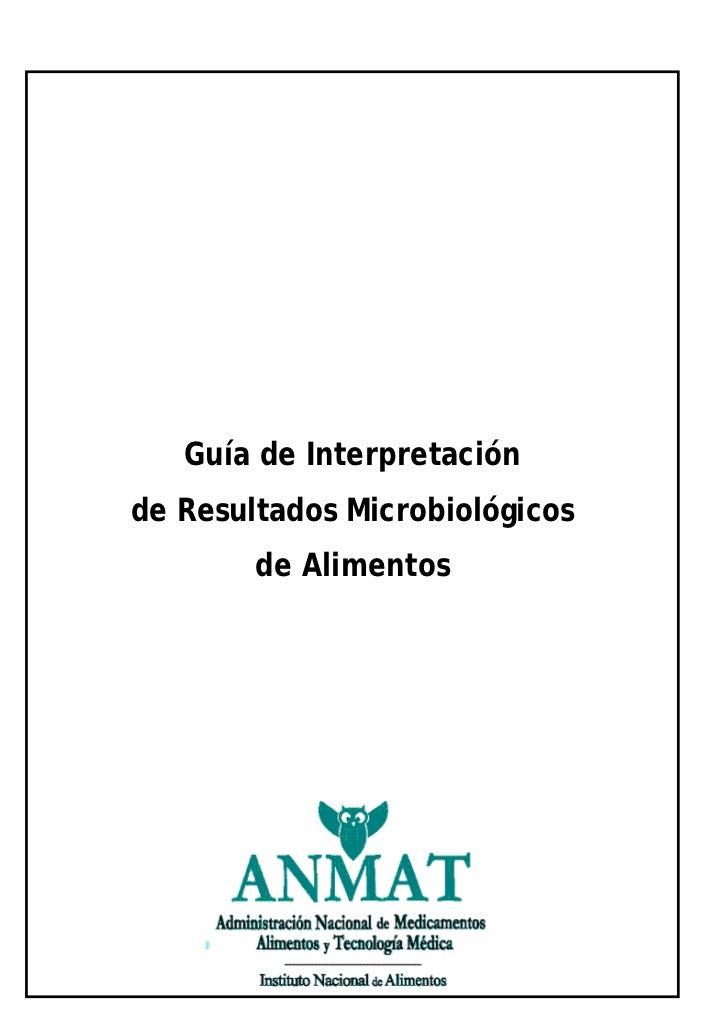 Guía de Interpretaciónde Resultados Microbiológicos        de Alimentos
