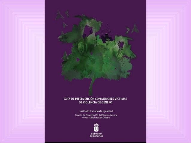 Presentación            La Ley Orgánica del 1/2004, de 28 de diciembre, de Medidas de Protección Integral contra la Violen...