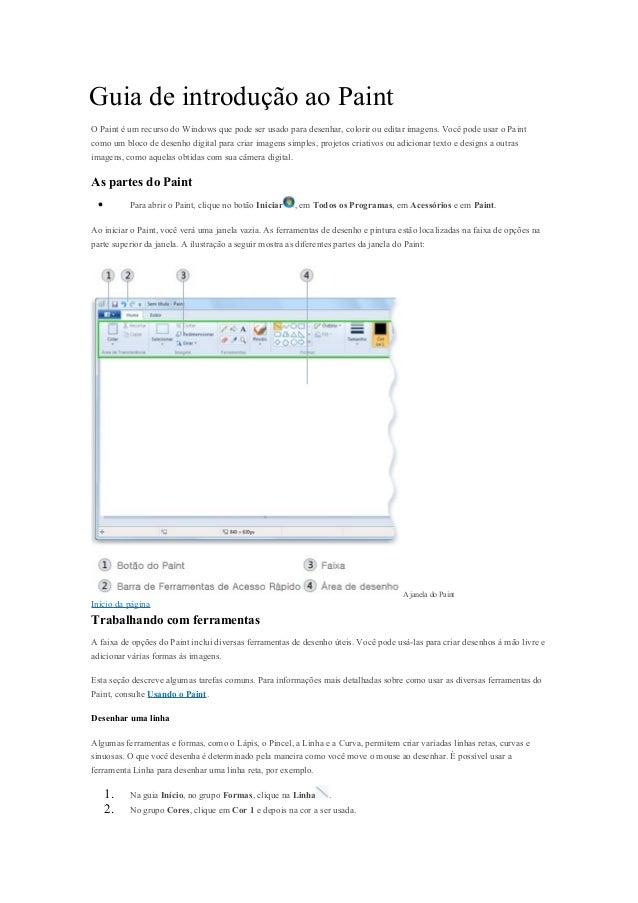 Guia de introdução ao PaintO Paint é um recurso do Windows que pode ser usado para desenhar, colorir ou editar imagens. Vo...