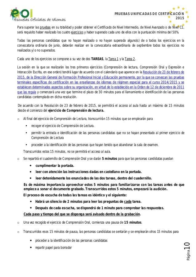 PRUEBAS UNIFICADAS DE CERTIFICACIÓN 2015 Página10 Para superar las pruebas en su totalidad y poder obtener el Certificado ...