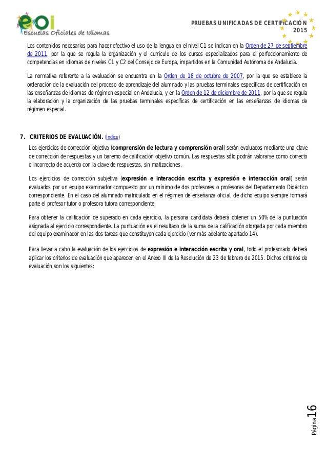 PRUEBAS UNIFICADAS DE CERTIFICACIÓN 2015 Página16 Los contenidos necesarios para hacer efectivo el uso de la lengua en el ...