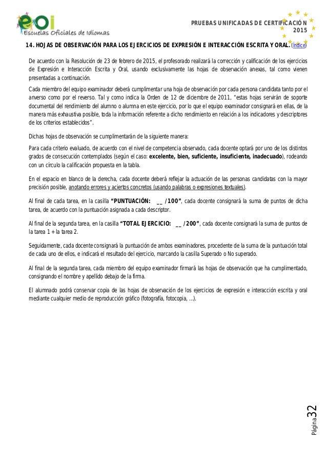 PRUEBAS UNIFICADAS DE CERTIFICACIÓN 2015 Página32 14. HOJAS DE OBSERVACIÓN PARA LOS EJERCICIOS DE EXPRESIÓN E INTERACCIÓN ...
