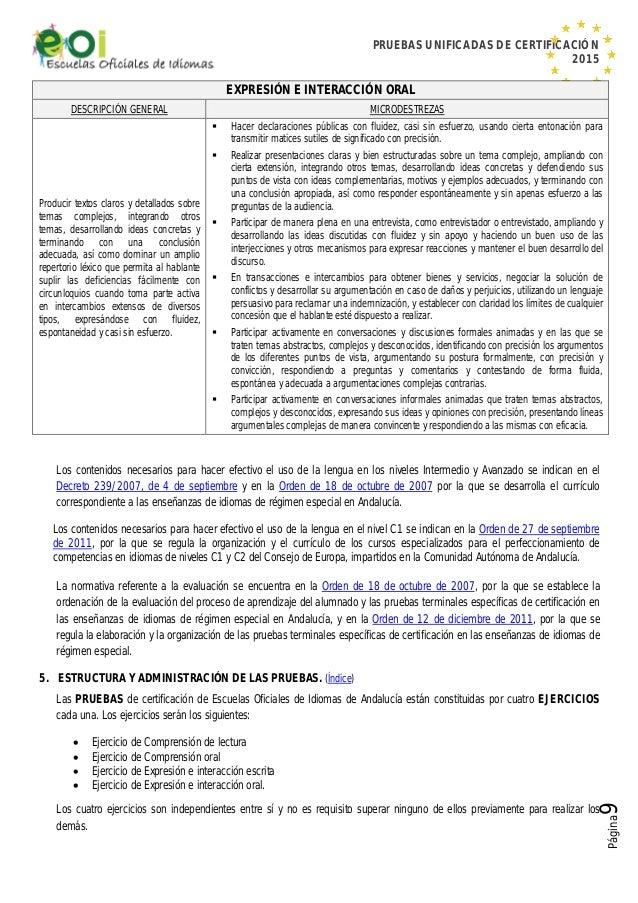 PRUEBAS UNIFICADAS DE CERTIFICACIÓN 2015 Página9 EXPRESIÓN E INTERACCIÓN ORAL DESCRIPCIÓN GENERAL MICRODESTREZAS Producir ...