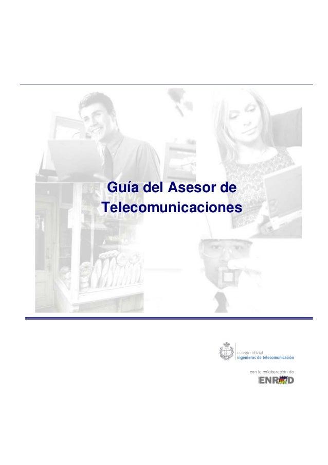 Guía del Asesor de Telecomunicaciones con la colaboración de