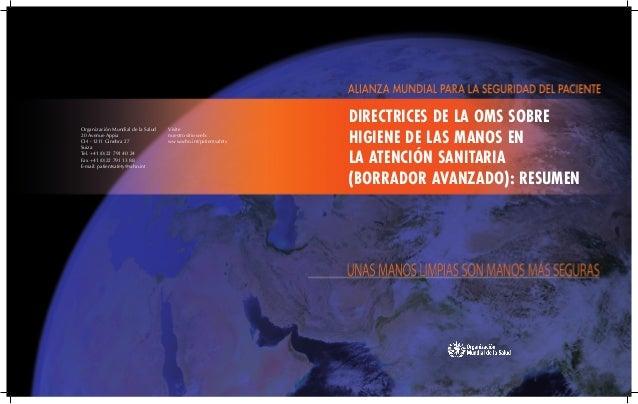Organización Mundial de la Salud20 Avenue AppiaCH - 1211 Ginebra 27SuizaTel. +41 (0)22 791 40 24Fax +41 (0)22 791 13 88E-m...