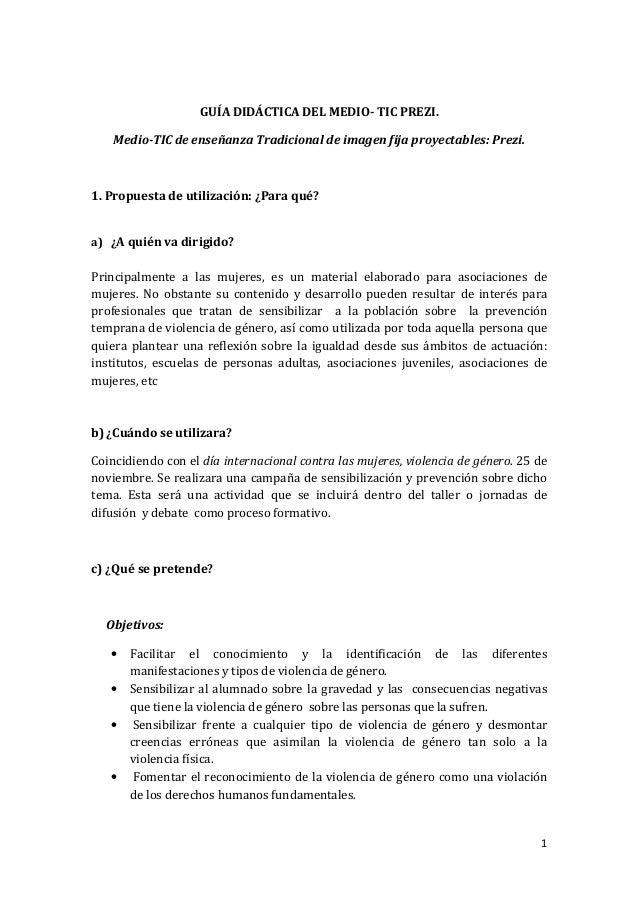 GUÍA DIDÁCTICA DEL MEDIO- TIC PREZI. Medio-TIC de enseñanza Tradicional de imagen fija proyectables: Prezi.  1. Propuesta ...