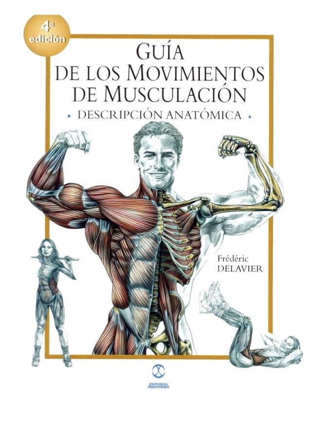Guia de los movimientos de musculacion, frederic delavier (definitiva)