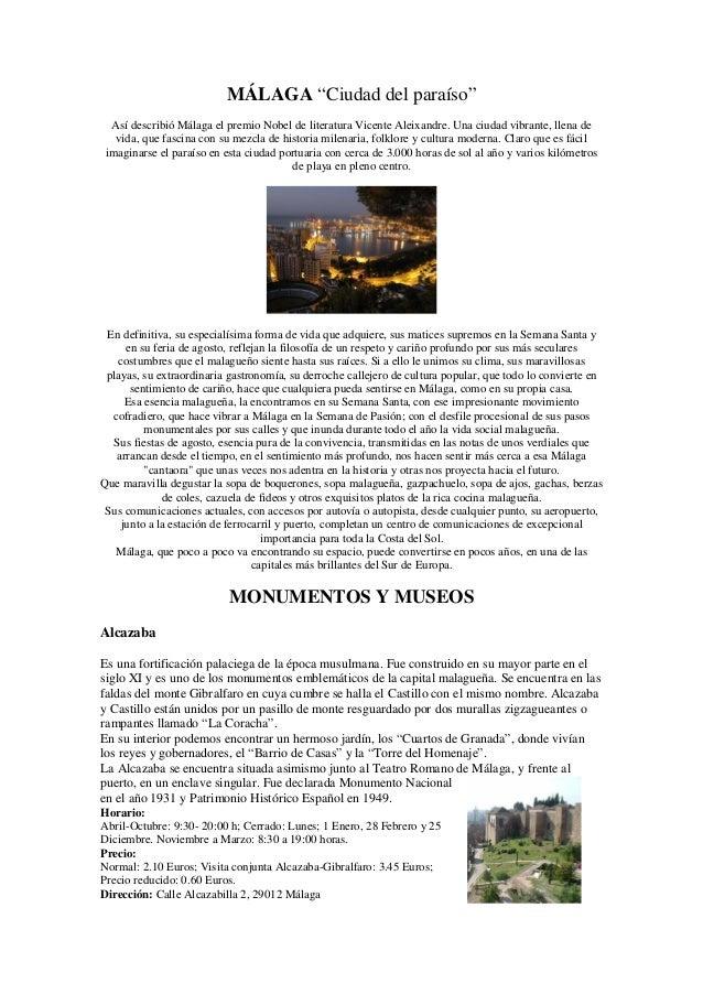 """MÁLAGA """"Ciudad del paraíso"""" Así describió Málaga el premio Nobel de literatura Vicente Aleixandre. Una ciudad vibrante, ll..."""