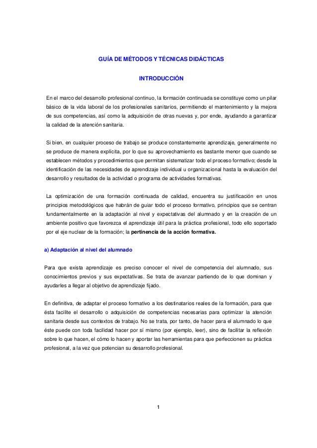 GUÍA DE MÉTODOS Y TÉCNICAS DIDÁCTICAS  INTRODUCCIÓN  En el marco del desarrollo profesional continuo, la formación continu...