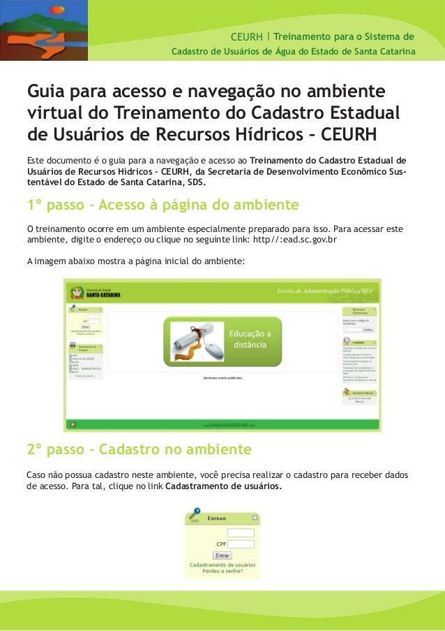 CEURH   Cadastro de Usuários de Água do Estado de Santa Catarina Treinamento para o Sistema de Guia para acesso e navegaçã...