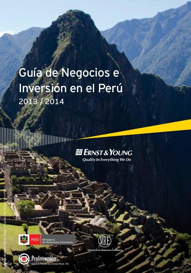 CiudadeladeMachuPicchu,Cusco.Fotografía:RobWilliamslPromPerú© Guía de Negocios e Inversión en el Perú 2013 / 2014 Minister...