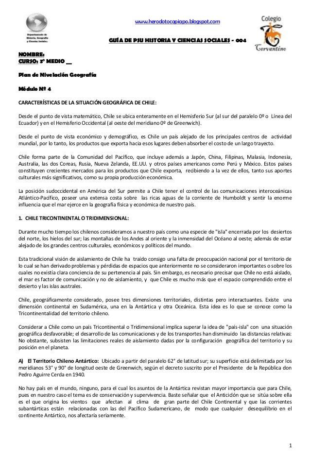 1 www.herodotocopiapo.blogspot.com GUÍA DE PSU HISTORIA Y CIENCIAS SOCIALES - 004 NOMBRE: CURSO: 3° MEDIO __ Plan de Nivel...