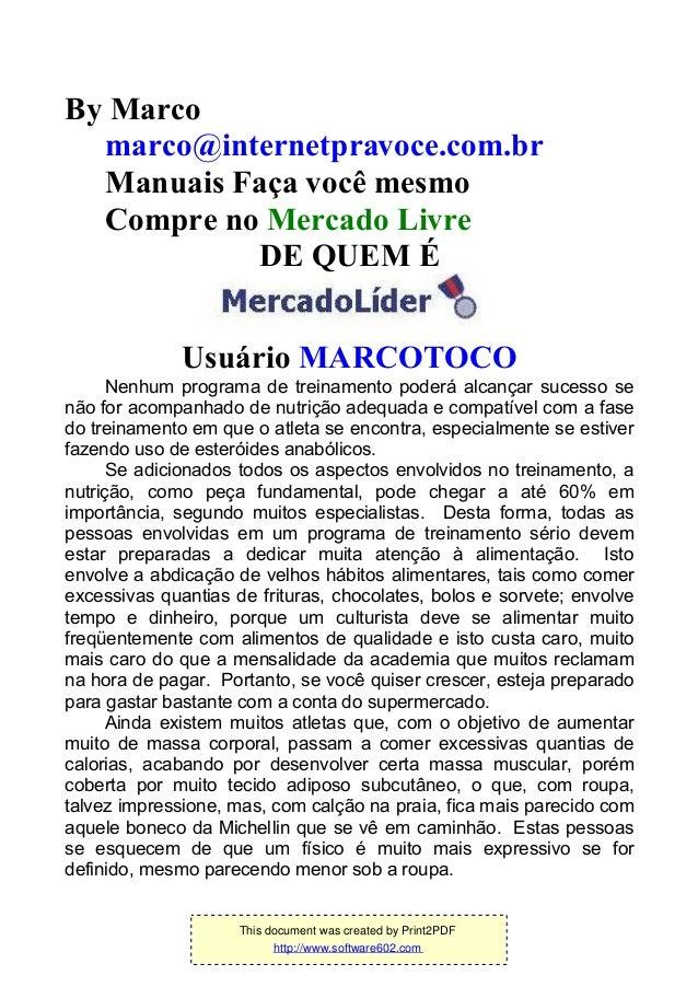 By Marco marco@internetpravoce.com.br Manuais Faça você mesmo Compre no Mercado Livre DE QUEM É Usuário MARCOTOCO Nenhum p...