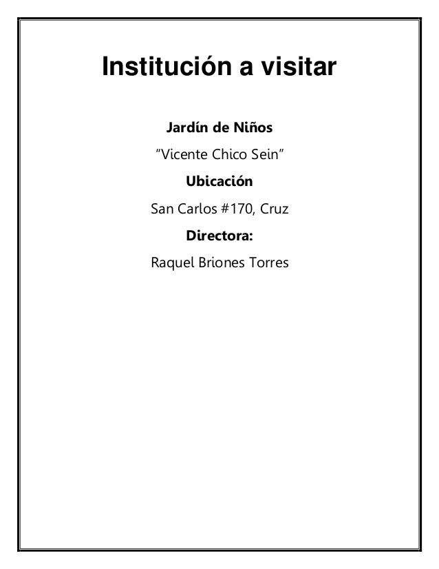 """Guía de observación en el Jardín de niños """"Vicente Chicosein"""" Slide 2"""