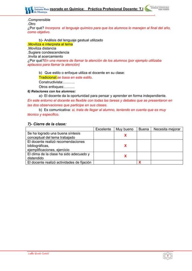Profesorado en Química: Práctica Profesional Docente: T.I.P. IV           3                                               ...