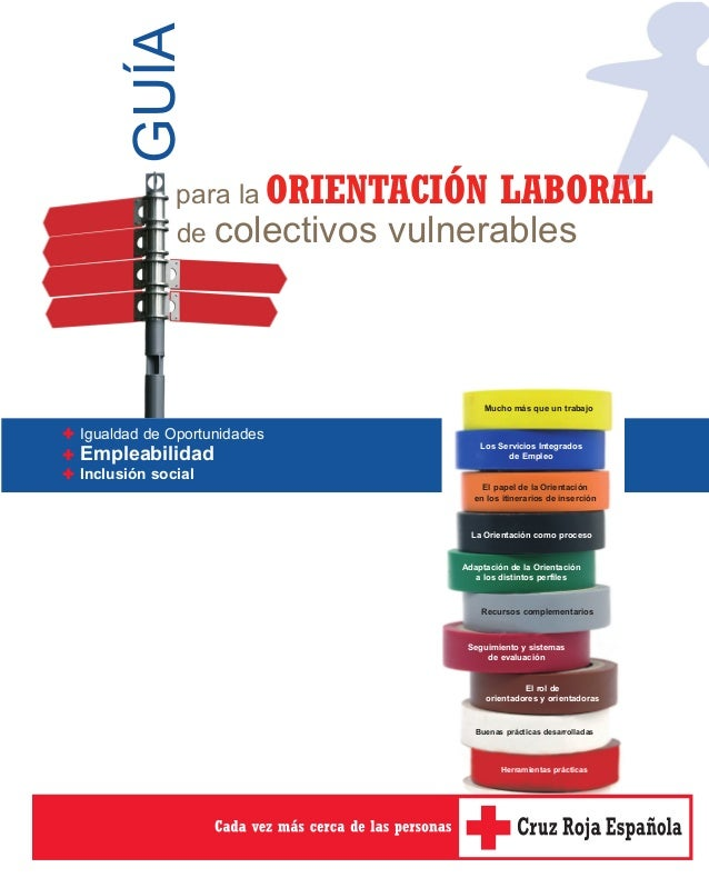 GUÍA             para la ORIENTACIÓN LABORAL             de colectivos vulnerables                                  Mucho ...