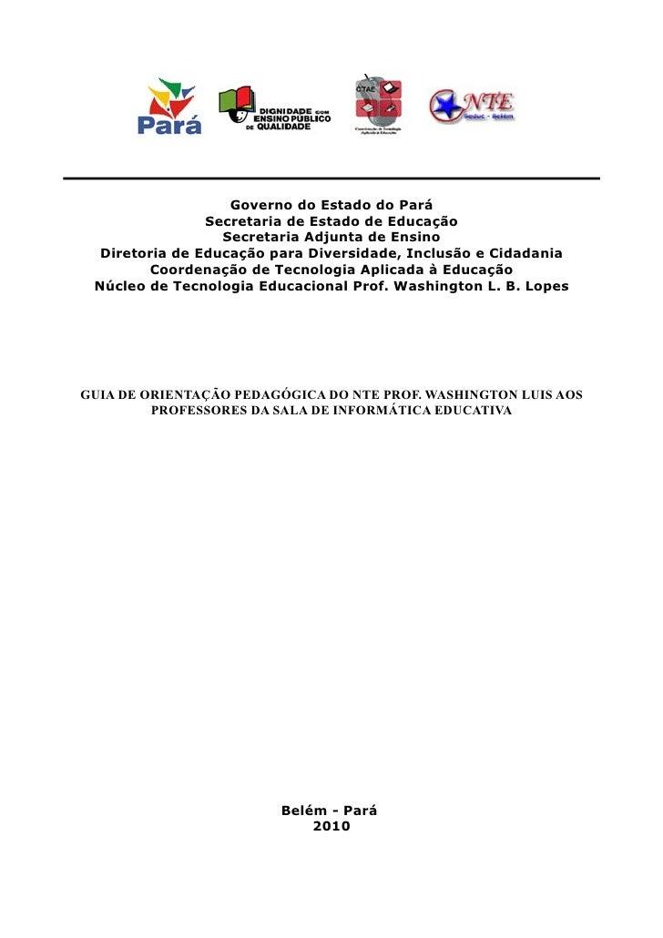 Governo do Estado do Pará                 Secretaria de Estado de Educação                   Secretaria Adjunta de Ensino ...