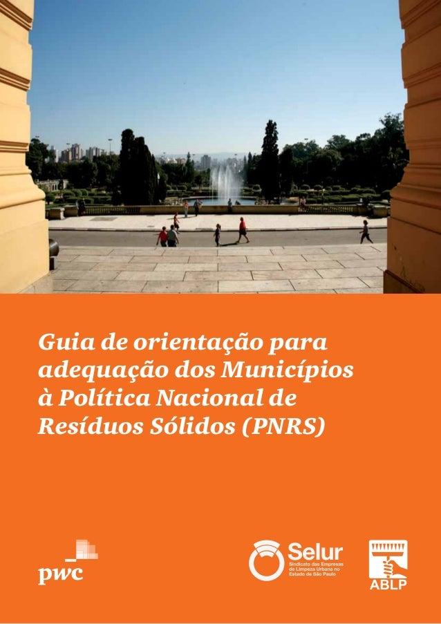 Guia de orientação para adequação dos Municípios à Política Nacional de Resíduos Sólidos (PNRS)