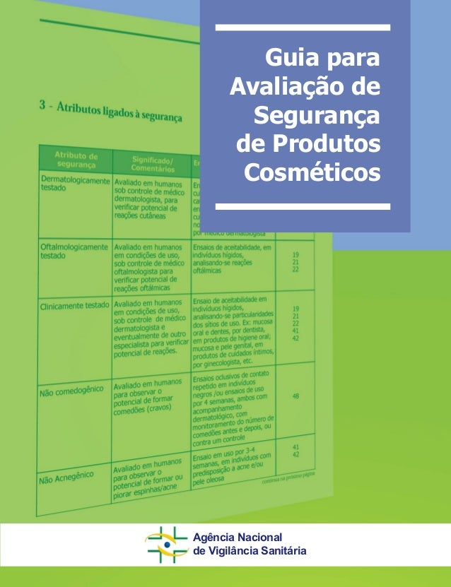 Guia para Avaliação de Segurança de Produtos Cosméticos Agência Nacional de Vigilância Sanitária