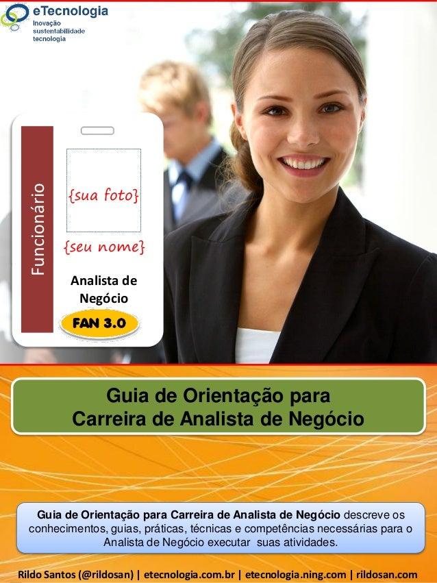 Rildo Santos 2012 © Direitos Reservados | eTecnologia.com.br | Versão 1.0  Funcionário  Guia de Orientação para Carreira d...