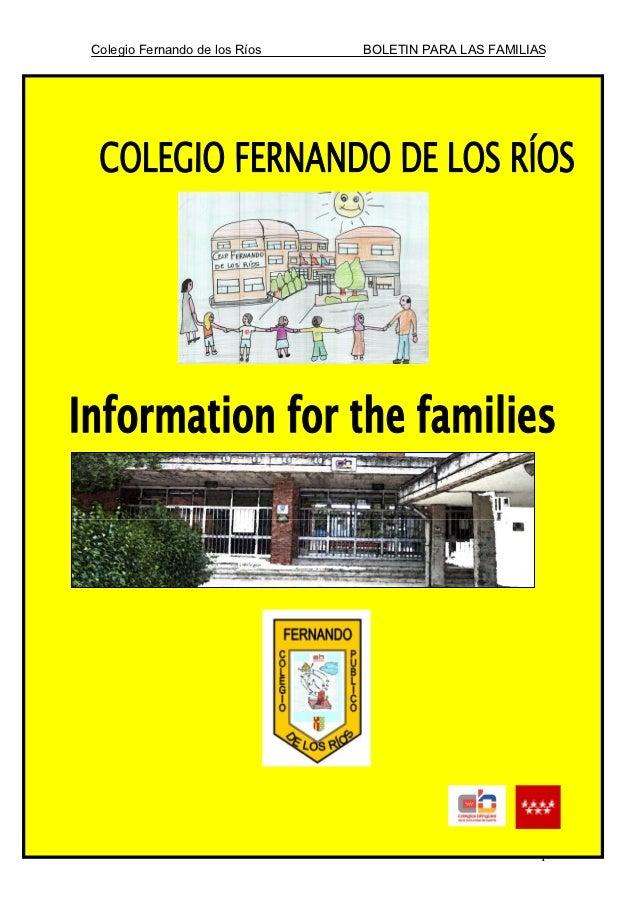 Colegio Fernando de los Ríos   BOLETIN PARA LAS FAMILIASEstimadas familias:                                               ...